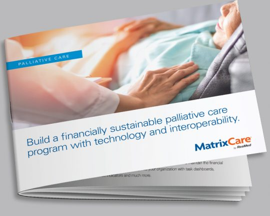 """img src=""""ebook.jpg"""" alt=""""Build a financially sustainable palliative care program with technology and interoperability."""" title=""""Build a financially sustainable palliative care program with technology and interoperability."""""""