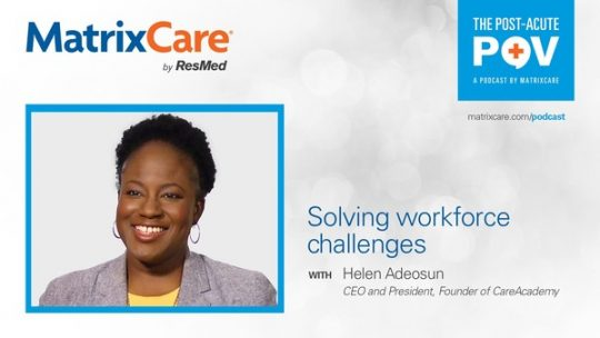 """img src=""""podcast.jpg"""" alt=""""Solving workforce challenges with Helen Adeosun, CEO and President, Founder of CareAcademy"""" title=""""Solving workforce challenges with Helen Adeosun, CEO and President, Founder of CareAcademy"""""""